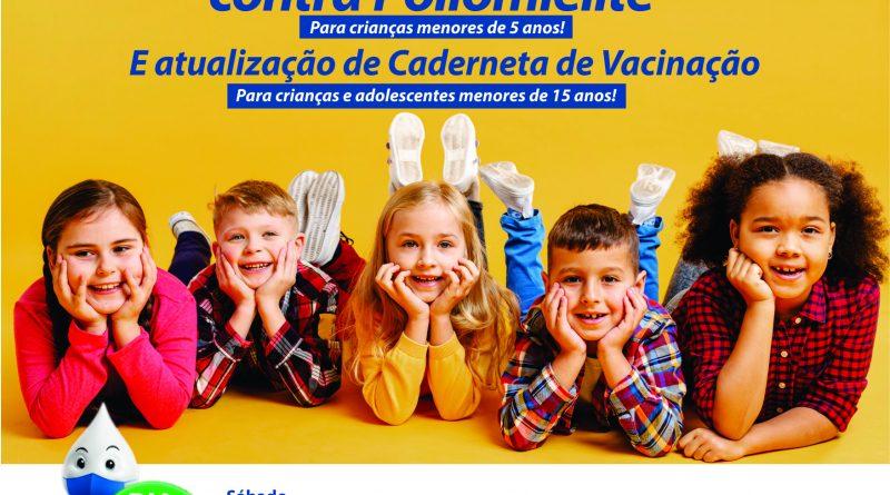 Sábado é o Dia D da Campanha de Vacinação Contra Pólio e Multivacinação